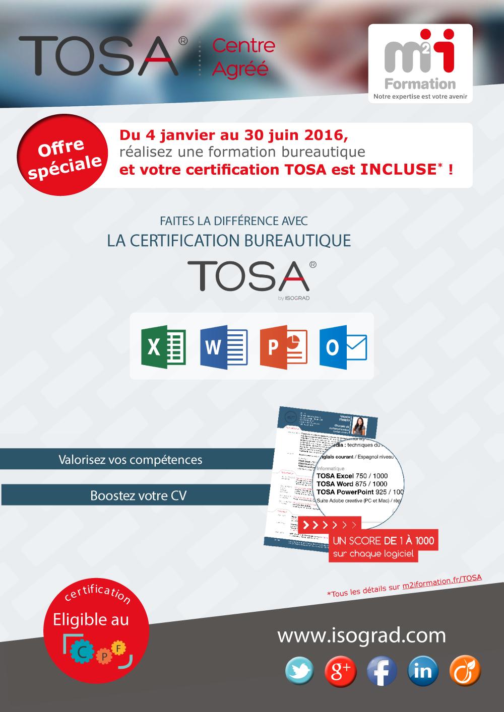 Du 4 janvier au 30 juin 2016, réalisez une formation bureautique et votre certification TOSA est INCLUSE* !