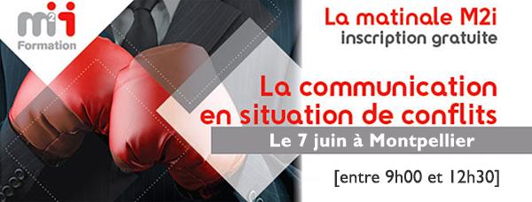 La communication en situation de conflits – Les Matinales M2i